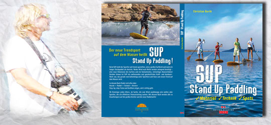 Christian Barth zu seinem Buch: SUP Stand Up Paddling Material Technik Spots