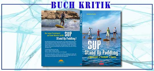 SUP Stand Up Paddling: Die Buchkritik