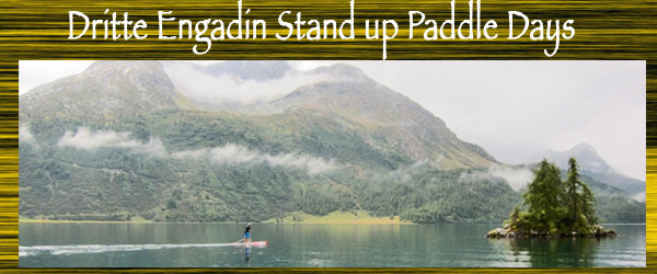 Dritte Engadin Stand up Paddle Days