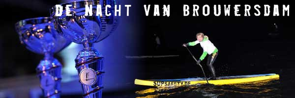 De Nacht van Brouwersdam – Stand Up Paddle Race –
