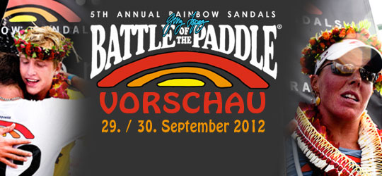 Battle of the Paddle – 2012 – Vorschau