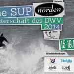 3.  Deutsche  SUP wave Meisterschaft 2014 presented by NORDEN SUPpowered  by MUNICH Stand UP Paddling