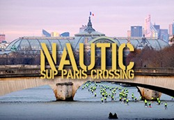 Paris SUP Nautic Crossing 2018