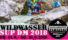 DM SUP Wildwassermeisterschaft – GSUPA 4 Star