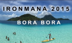 Ironmana Bora Bora 2015 – Das Video
