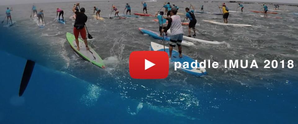 paddle IMUA 2018 Video