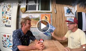 SUP Talk Zane Schweitzer